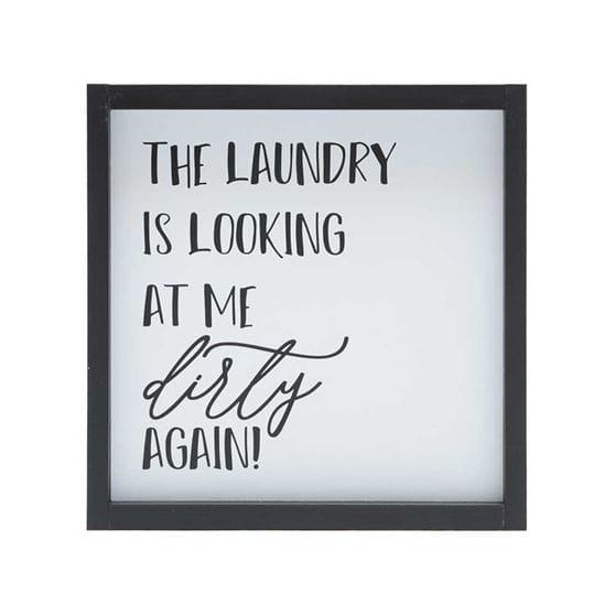 the laundry is looking at me dirty again quote stenciled on white wood with black frame