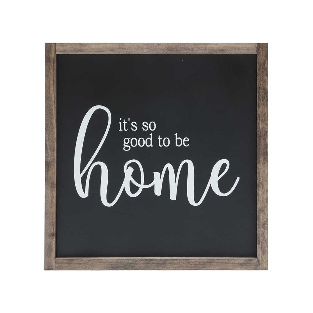 it's so good to be home stenciled on black background with stained wood frame