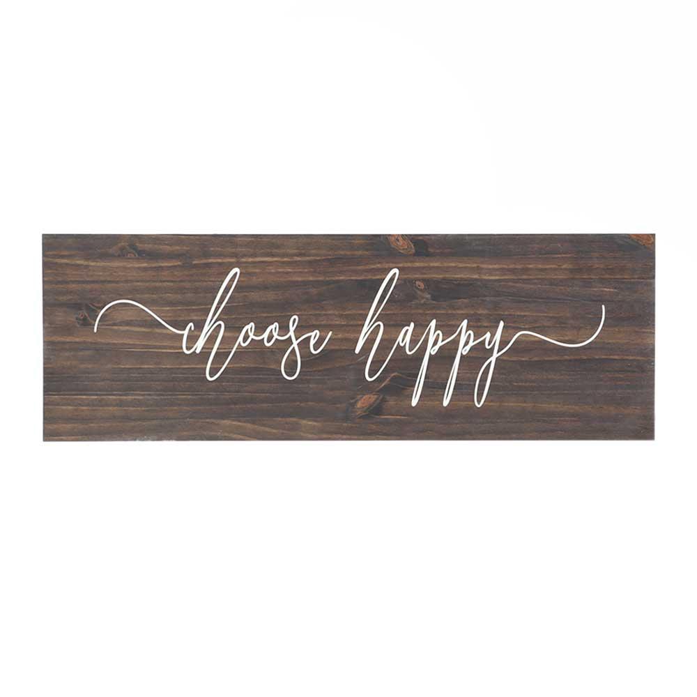 choose happy quote stenciled in white on stained wood