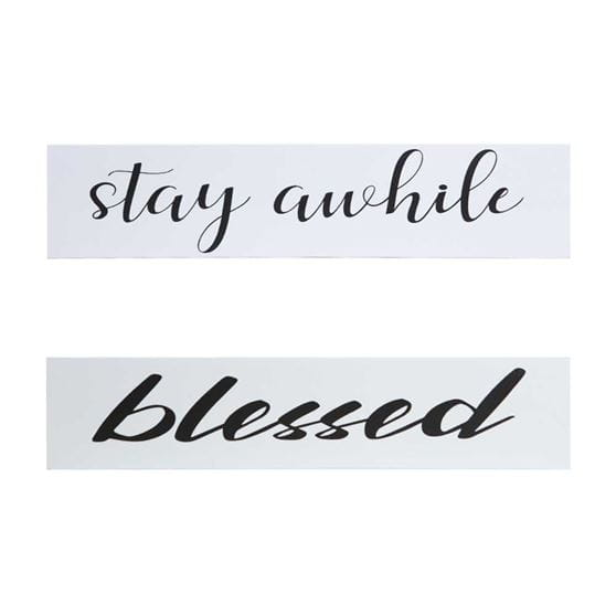 stay awhile and blessed quote on white wood with black font